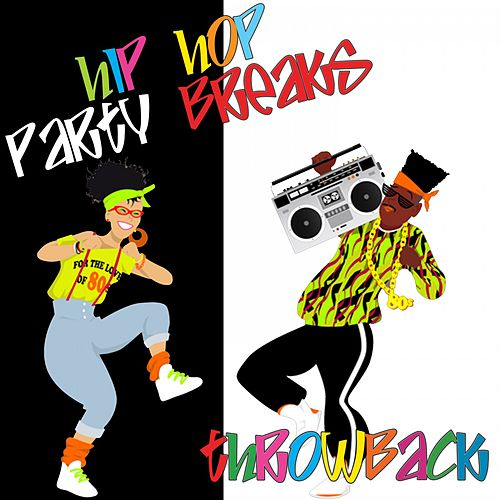 Hip Hop Partybreaks Throwback by Various Artists