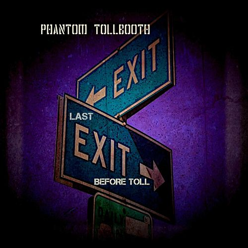 Last Exit Before Toll (Demo Version) de Phantom Tollbooth