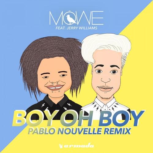 Boy Oh Boy (Pablo Nouvelle Remix) von Möwe