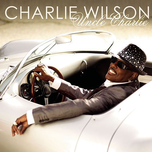 Uncle Charlie by Charlie Wilson