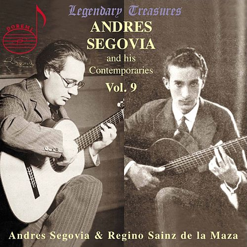 Andres Segovia and His Contemporaries Vol. 9 by Various Artists
