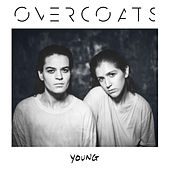 Young by Overcoats