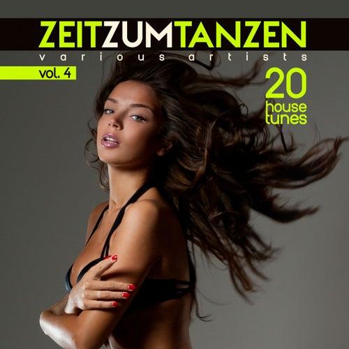Zeit Zum Tanzen, Vol. 4 (20 House Tunes) de Various Artists