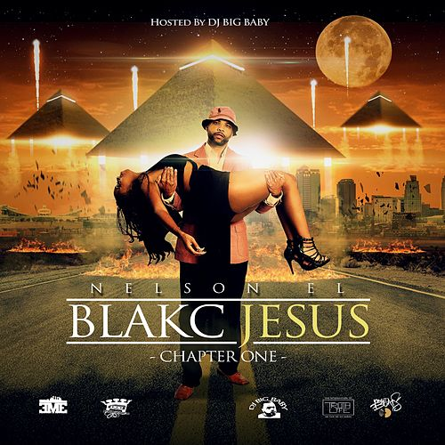 Blakc Jesus: Chapter One by Various Artists