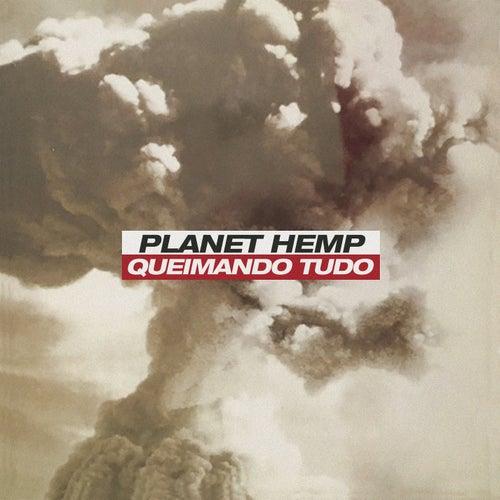 Queimando Tudo (Remixes) de Planet Hemp