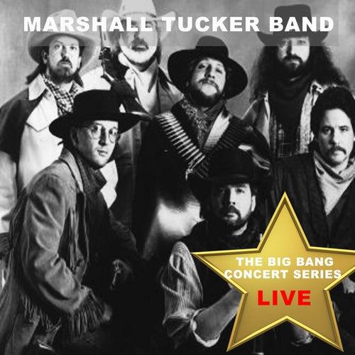 Big Bang Concert Series: The Marshall Tucker Band (Live) de The Marshall Tucker Band