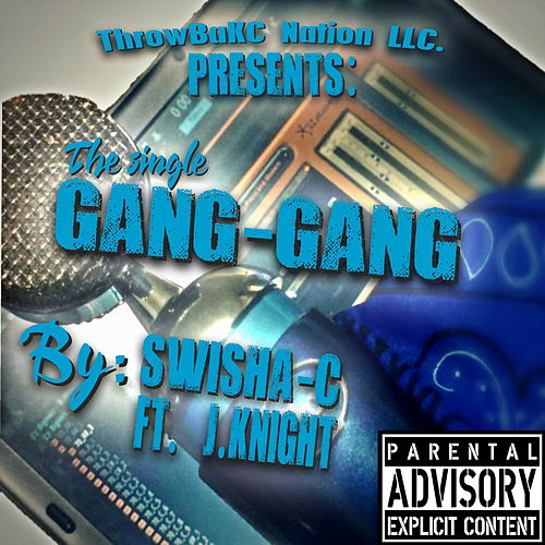 Gang Gang by Swisha-C