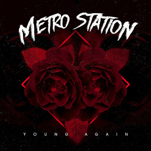 Young Again di Metro Station
