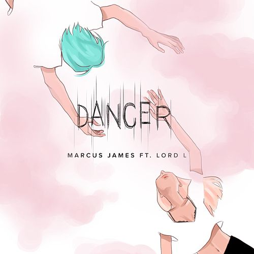 Dancer (feat. Lord L) by Marcus James