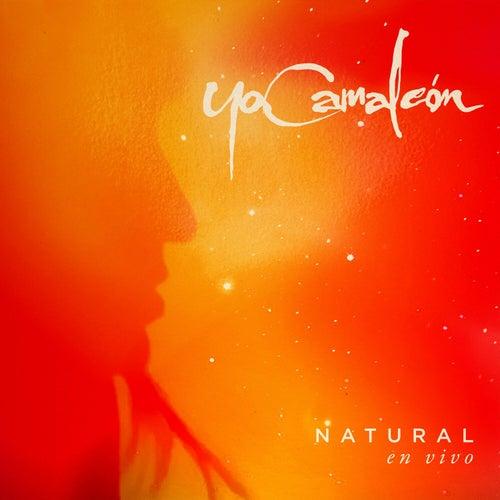 Natural (En Vivo) de Yo Camaleón