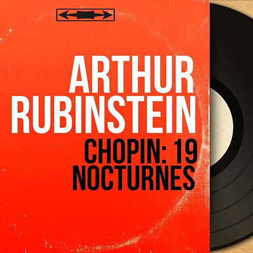 Chopin: 19 Nocturnes (Mono Version) by Arthur Rubinstein