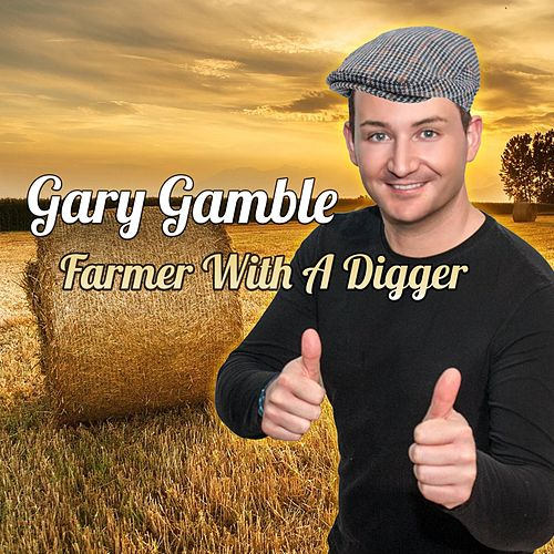 Farmer With a Digger by Gary Gamble