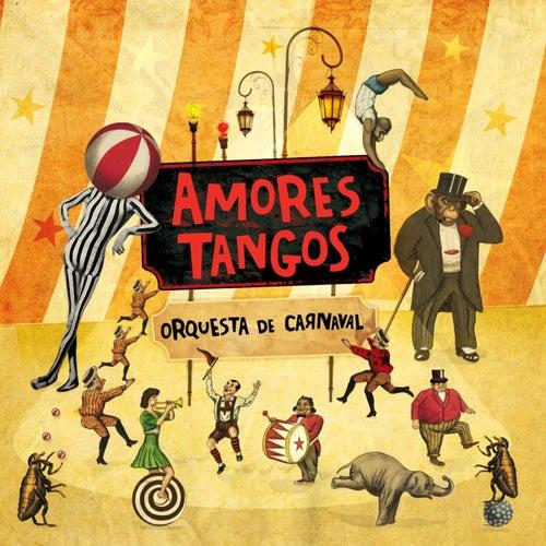 Orquesta de Carnaval von Amores Tangos