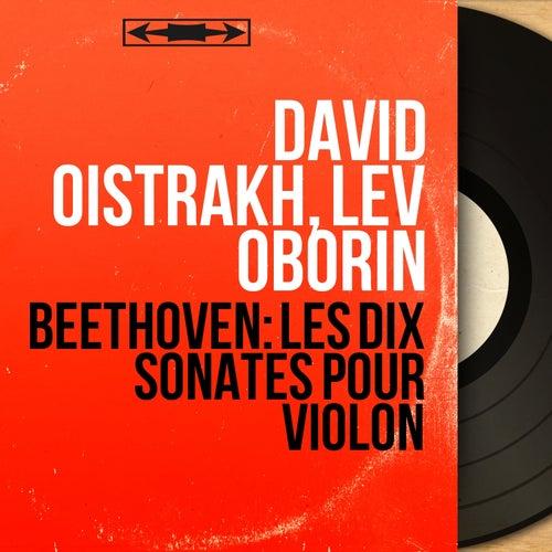 Beethoven: Les dix sonates pour violon (Mono Version) di David Oistrakh
