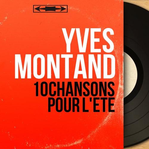 10 chansons pour l'été (Mono Version) von Yves Montand