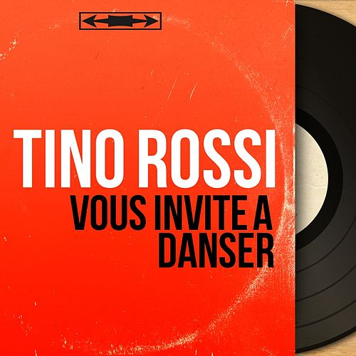 Vous invite à danser (Mono version) by Tino Rossi