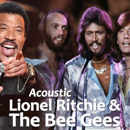 Acoustic Lionel Ritchie & The Bee Gees de Various Artists
