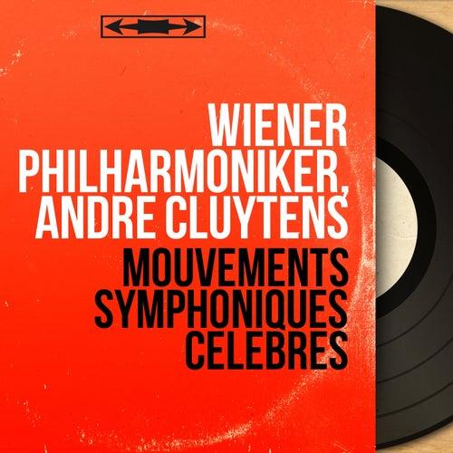 Mouvements symphoniques célèbres (Mono Version) von Wiener Philharmoniker