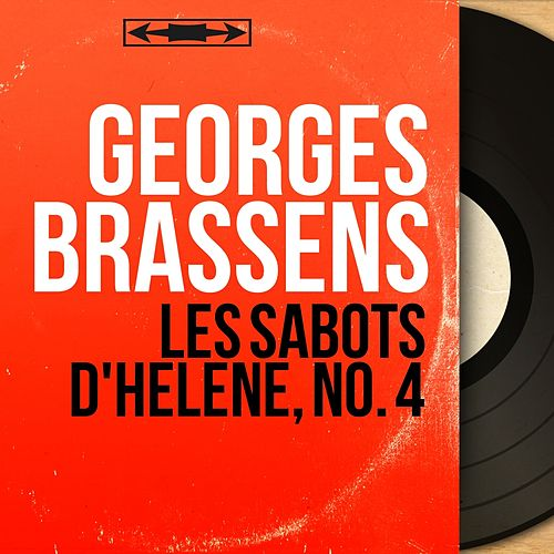 Les sabots d'Hélène, no. 4 (Mono Version) de Georges Brassens