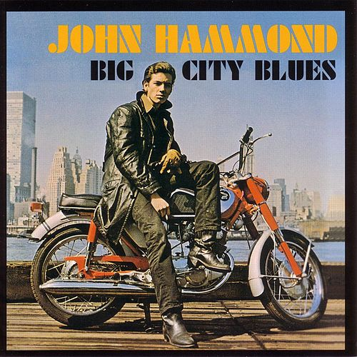 Big City Blues de John Hammond, Jr.