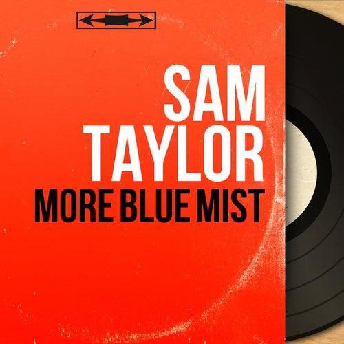 More Blue Mist (Mono Version) von Sam