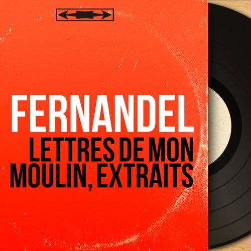 Lettres de mon moulin, extraits (Mono Version) von Fernandel