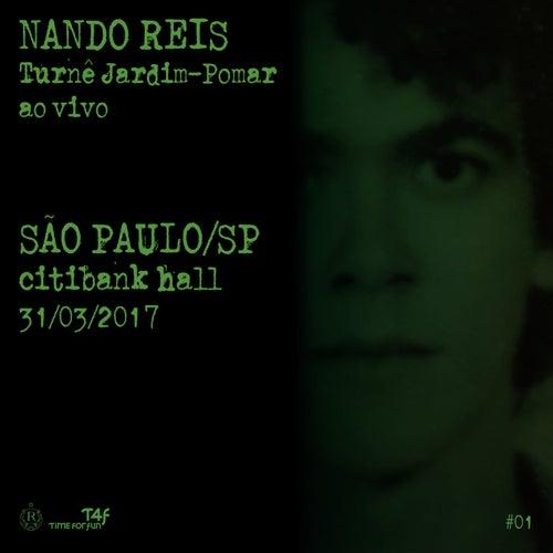 Turnê Jardim-Pomar, SP 31-março-2017, #01 (Ao Vivo) de Nando Reis