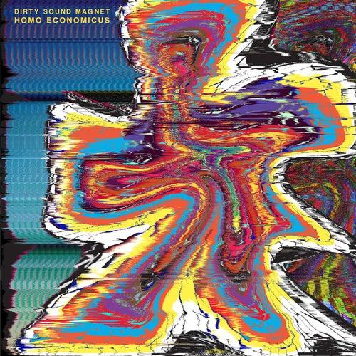 Homo Economicus EP fra Dirty Sound Magnet