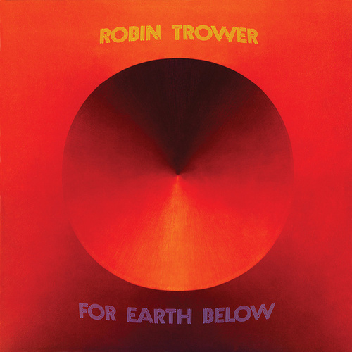 For Earth Below von Robin Trower