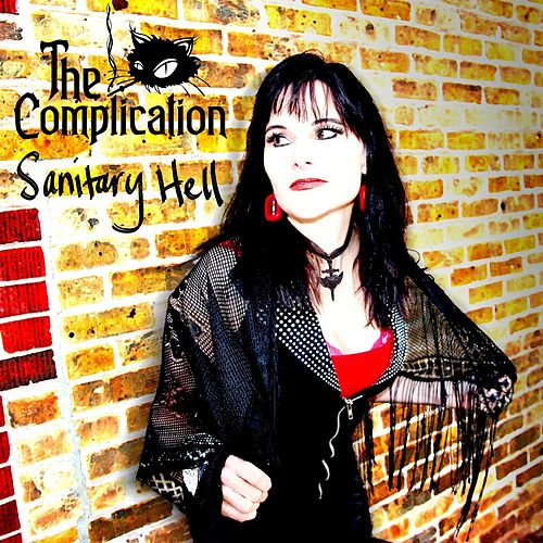 Sanitary Hell by The Complication