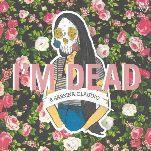 I'm Dead (feat. Sabrina Claudio & Sad Money) [Pretty Edit] de DUCKWRTH