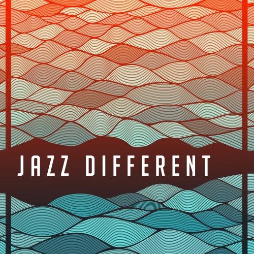 Jazz Different – Best Jazz 2017, Modern Jazz Music, Full Album of Intrumental Sounds de Acoustic Hits