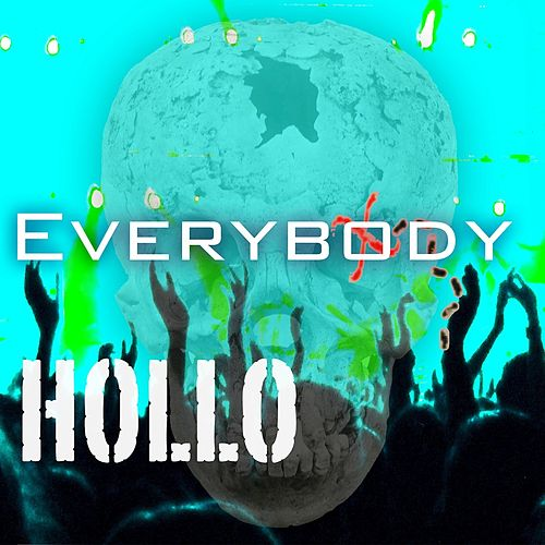 Everybody by HOLLO