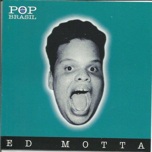 Pop Brasil de Ed Motta