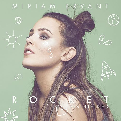 Rocket by Miriam Bryant