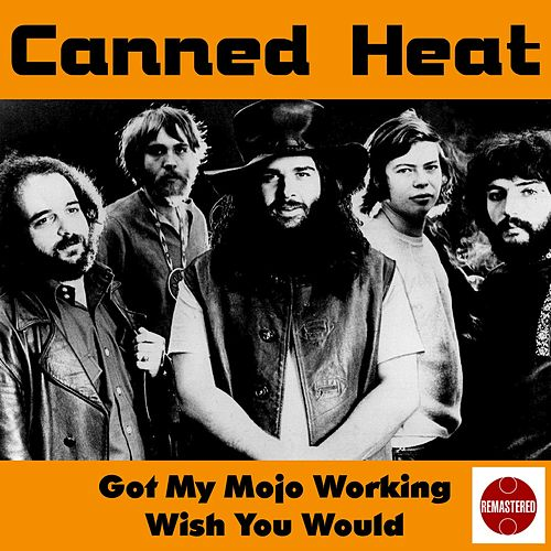 Got My Mojo Working de Canned Heat