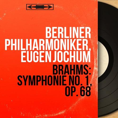 Brahms: Symphonie No. 1, Op. 68 (Mono Version) by Berliner Philharmoniker