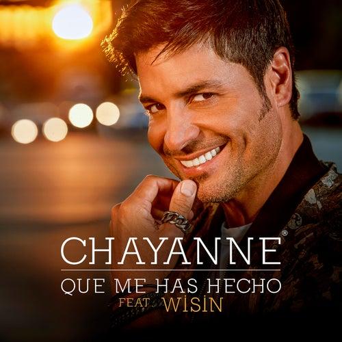 Qué Me Has Hecho de Chayanne