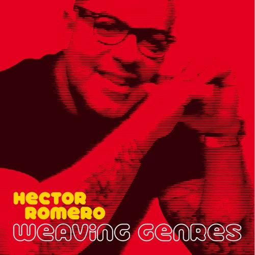 Weaving Genres von Hector Romero