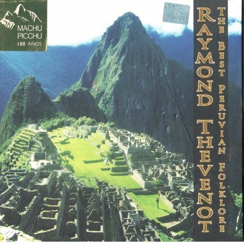 The best peruvian folklore de Raymond Thevenot