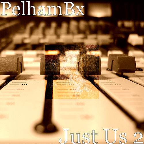 Just Us 2 de PelhamBx