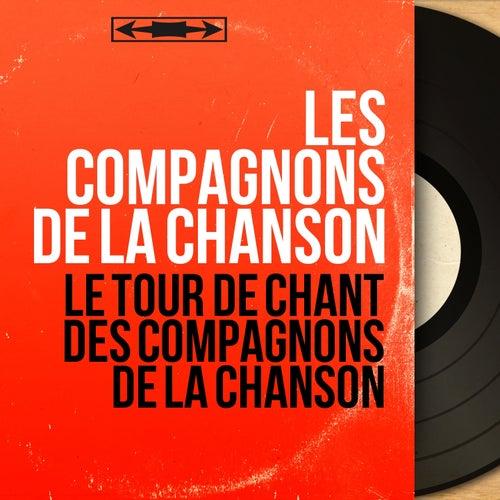 Le tour de chant des Compagnons de la Chanson (Live, Mono Version) de Les Compagnons De La Chanson (2)