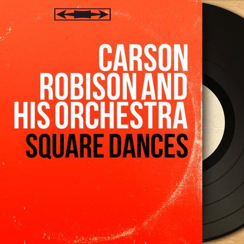 Square Dances (Mono Version) von Carson Robison