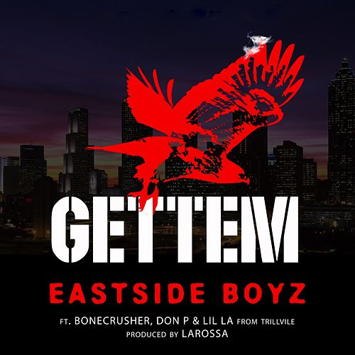 Gettem by The East Side Boyz