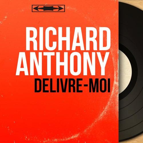 Délivre-moi (Mono Version) by Richard Anthony