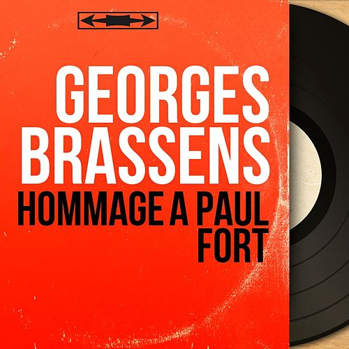 Hommage à Paul Fort (Mono Version) de Georges Brassens