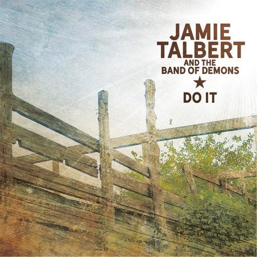 Do It by Jamie Talbert
