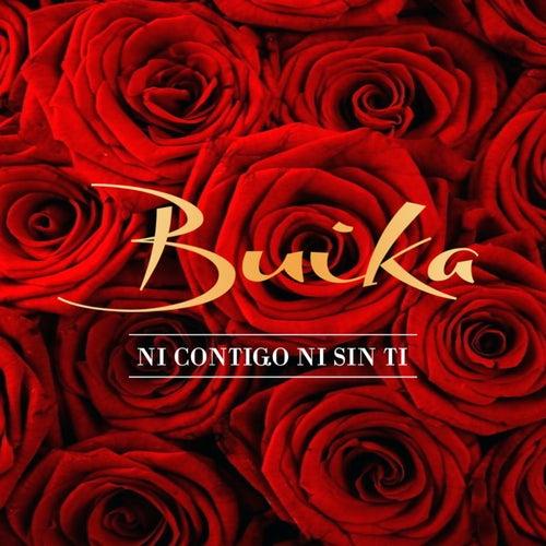 Ni contigo ni sin ti de Buika