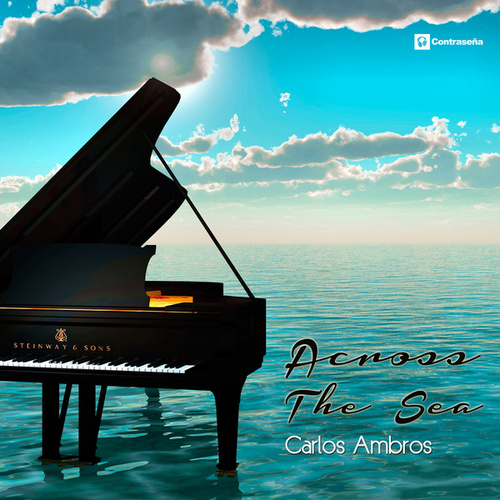 Across the Sea by Carlos Ambros