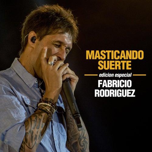 Masticando Suerte (Edición Especial) de Fabricio Rodriguez
